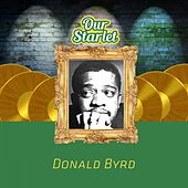 Our Starlet by Donald Byrd