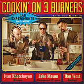 Lab Experiments: Mixin', Vol. 1 de Cookin' On 3 Burners