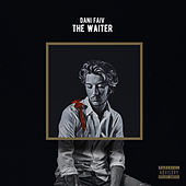 The Waiter by Dani Faiv