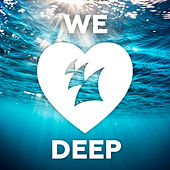 We Love Deep - Armada Music von Various Artists