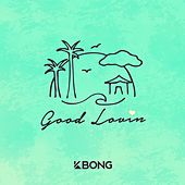 Good Lovin by KBong
