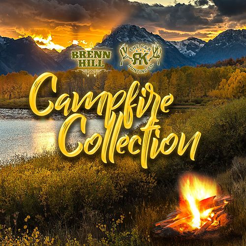 Campfire Collection by Brenn Hill