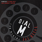 Dial M For Mantra by Jai Uttal