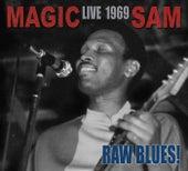 Raw Blues Live: Magic Sam Live 1969 by Magic Sam