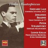 Violin Masterpieces: Leonid Kogan Plays Lalo, Brahms & Tchaikovsky (Remastered 2017) by Leonid Kogan