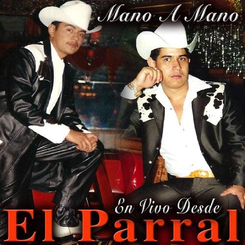 Mano a Mano En Vivo Desde El Parral by Various Artists