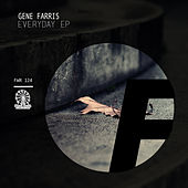 Everyday EP by Gene Farris