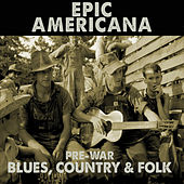 Epic Americana by Various Artists