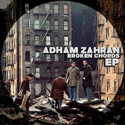 Broken Chords Ep Ep By Adham Zahran Napster