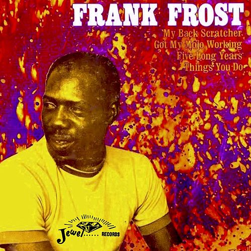 Frank Frost by Frank Frost