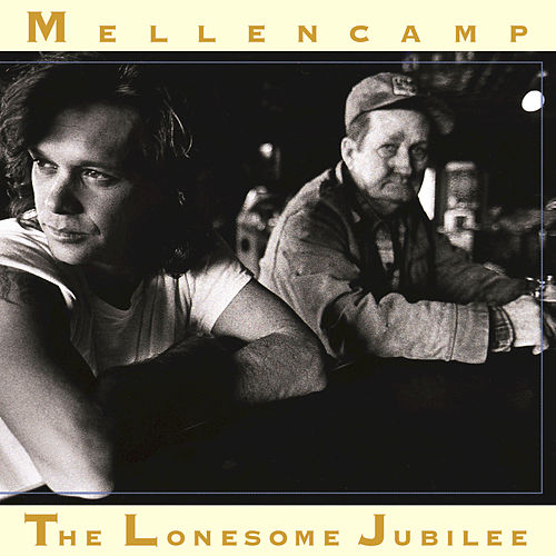The Lonesome Jubilee by John Mellencamp