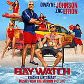 Baywatch (Music From The Motion Picture) von Various Artists