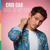Rest of My Life by Cris Cab