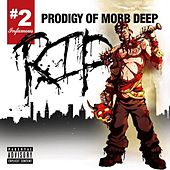 R.I.P.  # 2 by Prodigy (of Mobb Deep)