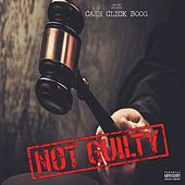 Not Guilty (First Day Out) von Cash Click Boog