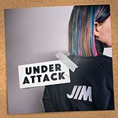 Under Attack by Jim
