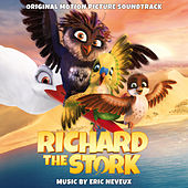 Richard the Stork (Original Motion Picture Soundtrack) by Various Artists