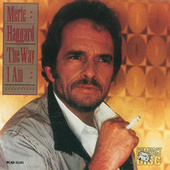 The Way I Am de Merle Haggard