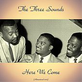 Here We Come (Remastered 2017) de The Three Sounds