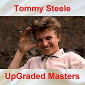 UpGraded Masters (All Tracks Remastered) by Tommy Steele