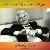 Mucho Calor (Remastered 2017) von Conte Candoli