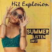 Hit Explosion: Summer Listen 2017 de Various Artists