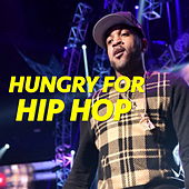 Hungry For Hip Hop by Various Artists