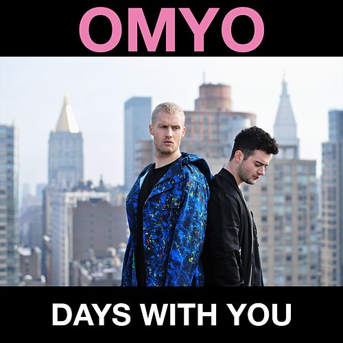Days With You by Omyo