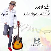 Chaliye Lahore by RSA Mirza