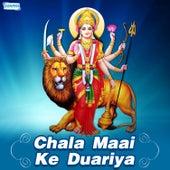 Chala Maai Ke Duariya by Various Artists