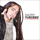 Global Underground: Nubreed 8 - Sultan by Sultan