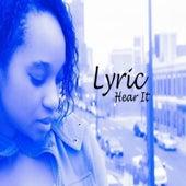 Hear It by Lyric