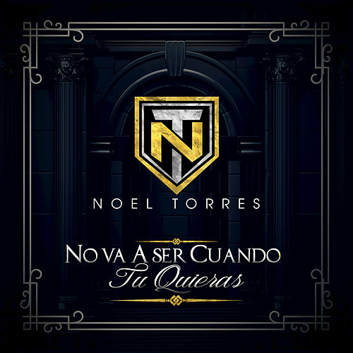 No Va A Ser Cuando Tu Quieras by Noel Torres