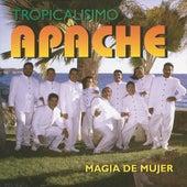 Magia De Mujer by Tropicalisimo Apache