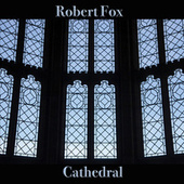 Cathedral by Robert Fox