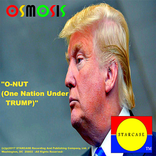 O-NUT (One Nation Under Trump) by Osmosis