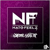 Where You At by Nato Feelz