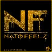 Luv Vip by Nato Feelz