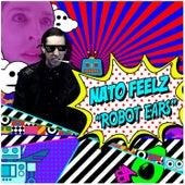 Robot Ears by Nato Feelz