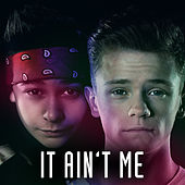 It Ain't Me by Bars and Melody