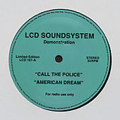 Call The Police / American Dream von LCD Soundsystem