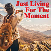 Just Living For The Moment de Various Artists