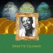 Our Starlet von Ornette Coleman