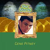 Our Starlet by Gene Pitney