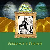 Our Starlet by Ferrante and Teicher