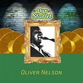 Our Starlet by Oliver Nelson