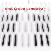 MantraSequent by Jeffrey Koepper