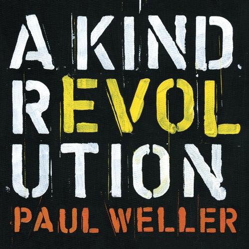 "Paul Weller: ""A Kind Revolution (Deluxe)"""
