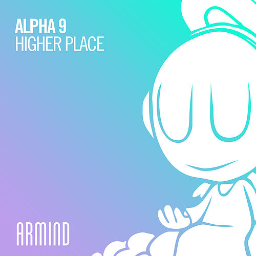Higher Place by Alpha 9