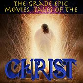 The Grade Epic Movies: Tales of the Christ von Various Artists